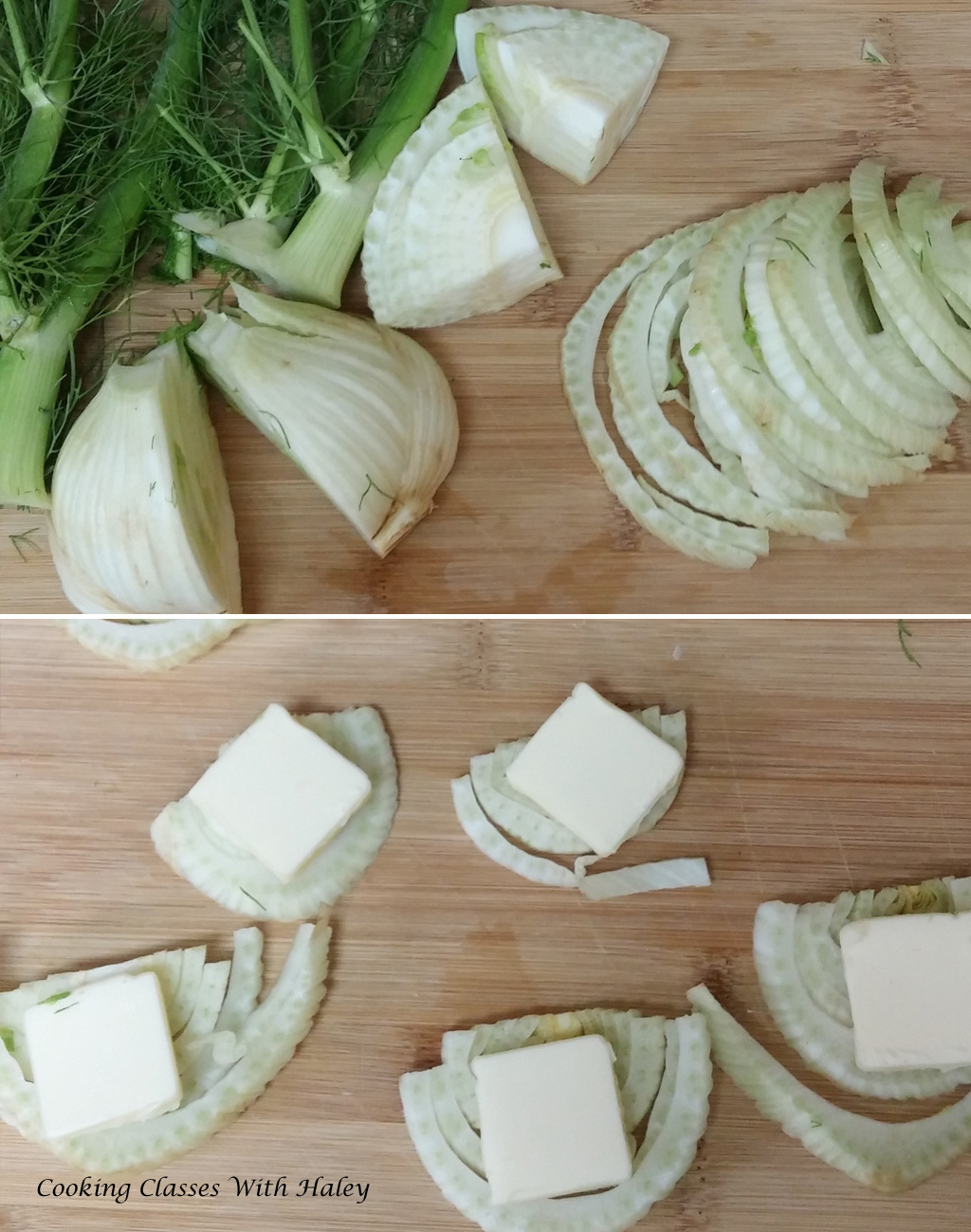 Fennel, half sliced, half quartered. slices layered with butter.